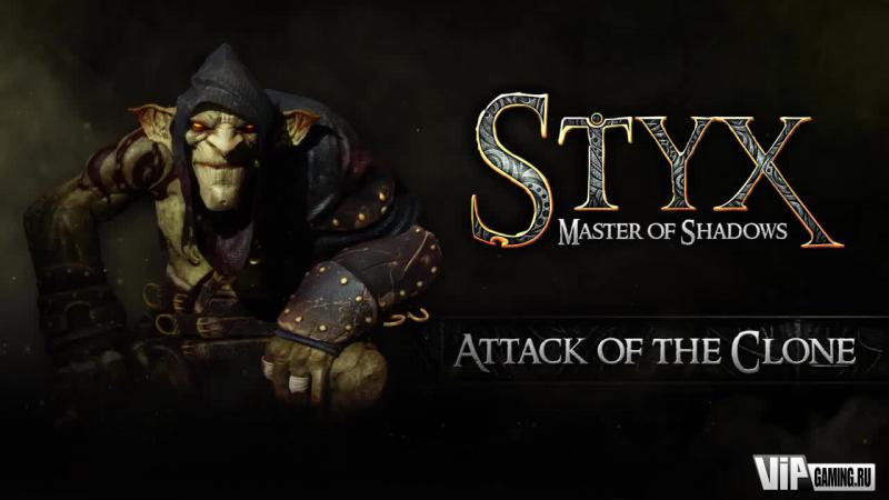 Styx: Master of Shadows - Атака клона